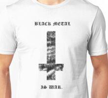 Black Metal Is War - White Shirt Unisex T-Shirt