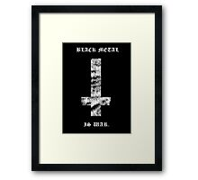 Black Metal Is War - Prints Framed Print