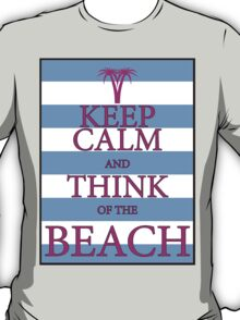 KEEP CALM AND THINK OF THE BEACH - Palm Tree - Baby Blue and Pink T-Shirt
