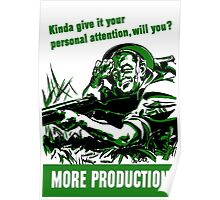More Production -- World War Two Poster