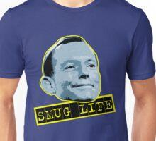 Tony Abbott - Smug Life Unisex T-Shirt