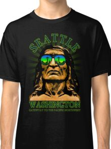 Seattle - Gateway to the Pacific Northwest Classic T-Shirt