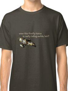 Firefly Hiatus Classic T-Shirt