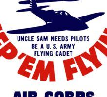 Let's Go U.S.A. Keep 'Em Flying -- WWII Sticker