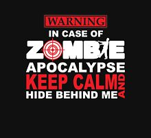In Case of Zombie Apocalypse Keep Calm and Hide Behind Me T-Shirt