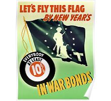 Let's Fly This Flag By New Years -- WW2 Poster