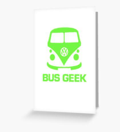 Bus Geek Green Greeting Card
