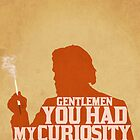 Django Unchained - Calvin Candie: Now You Have My Attention by Jon Naylor