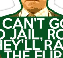MOSS - I CANT GO TO JAIL Sticker