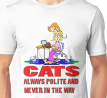Cats are Polite Unisex T-Shirt