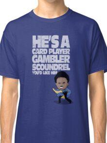 You'd Like Him (Star Wars) Classic T-Shirt