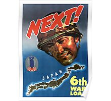 Next! 6th War Loan -- World War Two Poster