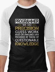 Programmer: Precision Guess Work Men's Baseball ¾ T-Shirt