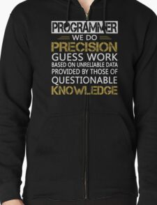 Programmer: Precision Guess Work T-Shirt