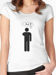 Huh ? Guy T-Shirt Women's Fitted Scoop T-Shirt