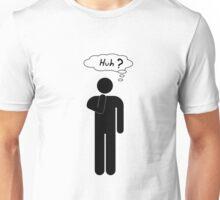 Huh ? Guy T-Shirt Unisex T-Shirt
