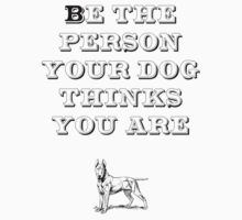 Be the Person - Bull Terrier by TheFurryCookie