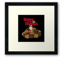 Night of the Tribbles Framed Print