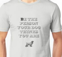 Be the Person - Cocker Spaniel Unisex T-Shirt