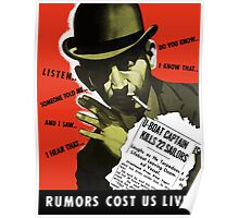 Rumors Cost Us Lives -- World War II Poster