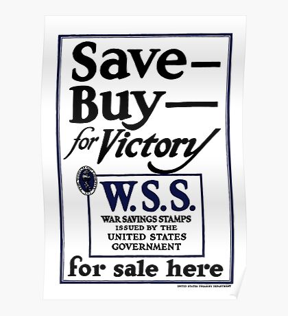 Save, Buy, for Victory Poster
