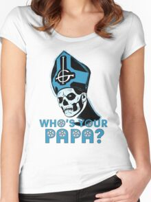 WHO'S YOUR PAPA? - light blue Women's Fitted Scoop T-Shirt