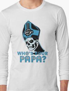 WHO'S YOUR PAPA? - light blue Long Sleeve T-Shirt