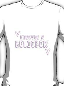 Forever a Belieber T-Shirt