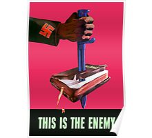 This Is The Enemy -- World War 2 Poster