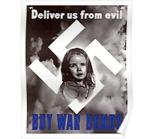 Deliver Us From Evil -- Buy War Bonds Poster