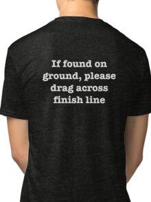 finishers are winners Tri-blend T-Shirt
