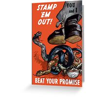Stamp 'Em Out! Beat Your Promise - WWII Greeting Card