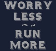 Worry less - run more One Piece - Short Sleeve