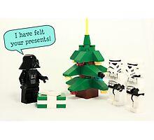 I have felt your presents Photographic Print