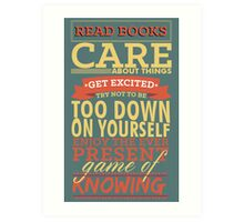 The Ever Present Game of Knowing Art Print