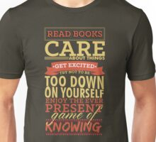 The Ever Present Game of Knowing Unisex T-Shirt