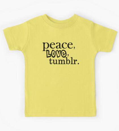 Peace, Love, and Tumblr Kids Tee
