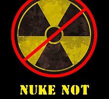 Nuke Not T-Shirt by Martin Rosenberger