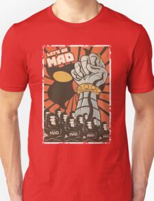 Lets Go Mad T-Shirt