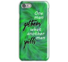 One Man Gathers... iPhone Case/Skin