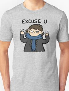 excuse u T-Shirt