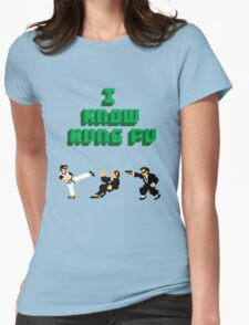 I Know Kung Fu Womens Fitted T-Shirt
