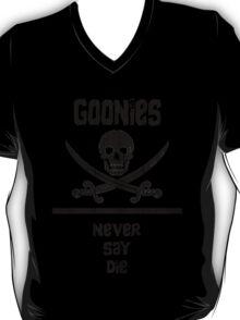 Goonies Never Say Die!  T-Shirt