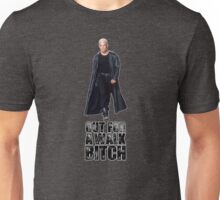 Out for a walk. Bitch. Unisex T-Shirt