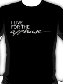 Applause T-Shirt