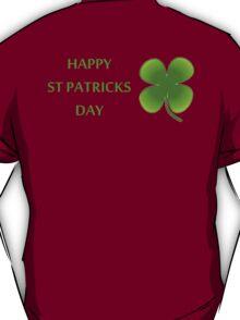 HAPPY ST PATRICKS DAY T-Shirt