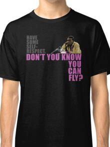Don't You Know You Can Fly? Classic T-Shirt