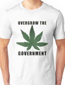 Overgrow the Government. Demand Hemp! Unisex T-Shirt