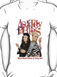 Absolutely Fabulous Patsy Stone and Edina Monsoon T-Shirt