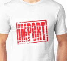 Import Red rubber stamp effect Unisex T-Shirt